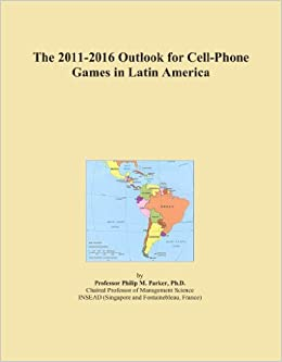 The 2011-2016 Outlook for Cell-Phone Games in Latin America