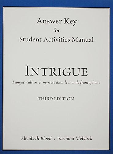 SAM Answer Key for for Intrigue: langue, culture et mystére dans le monde francophone
