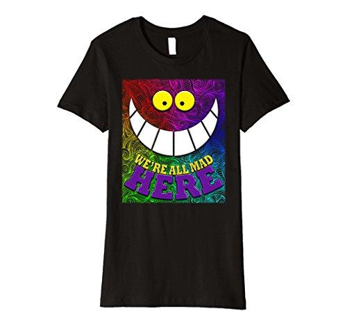 [Womens We're All Mad Here Quote Wonderland Trippy Wild Cat Tshirt XL Black] (Female Mad Hatter)