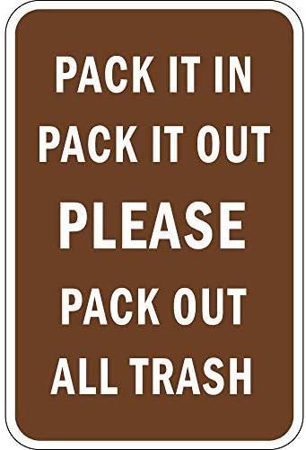 WSMsign Pack It in Pack It out - Señales de Advertencia de Basura ...