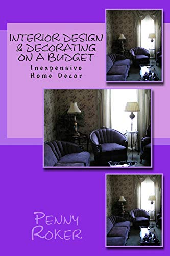 Interior Design & Decorating on a Budget: Inexpensive Home Decor