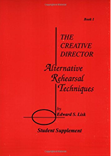 The Creative Director Conductor, Teacher, Leader by Edward S. Lisk 9781574630794