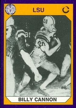 Billy Cannon Football Card (LSU) 1990 Collegiate Collection #7 ()
