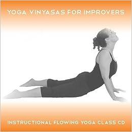 Yoga 2 Hear - Yoga Vinyasas for Improvers: 3 Instructional ...