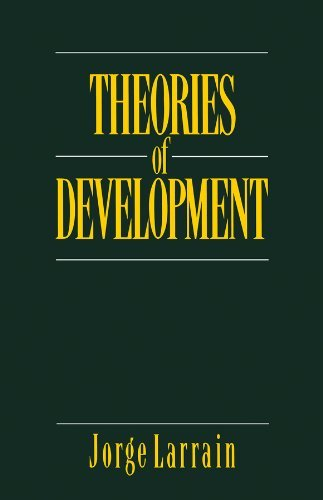 By Jorge Larrain Theories of Development: Capitalism, Colonialism and Dependency (1st First Edition) [Paperback]