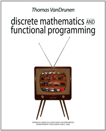 Discrete Mathematics and Functional Programming by Franklin, Beedle & Associates Inc.