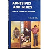 Adhesives and Glues, Robert Scharff, 0835901572