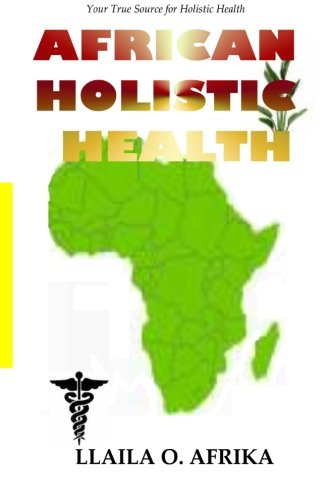 African Holistic Health: Your True Source for Holistic Health