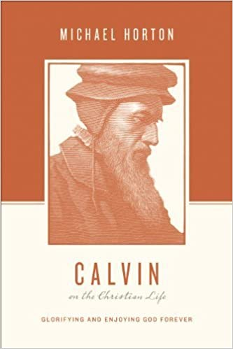 Book Calvin on the Christian Life: Glorifying and Enjoying God Forever (Theologians on the Christian Life) by Michael Horton (2014-03-31)