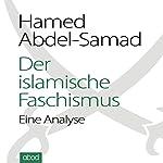 Der islamische Faschismus: Eine Analyse | Hamed Abdel-Samad