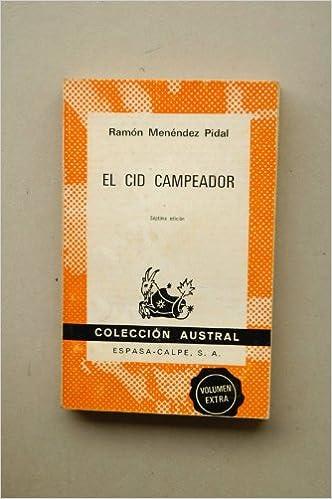 Cid campeador, el: Amazon.es: Menendez Pidal, Ramon: Libros