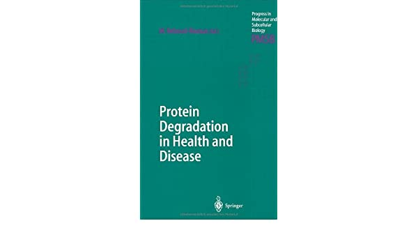 Protein Degradation in Health and Disease (Progress in Molecular and Subcellular Biology)