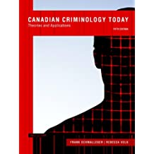 Canadian Criminology Today: Theories and Applications, Fifth Canadian Edition Plus MySearchLab with Pearson eText -- Access Card Package (5th Edition)