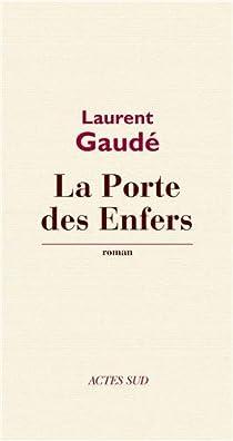 La porte des enfers par Gaudé