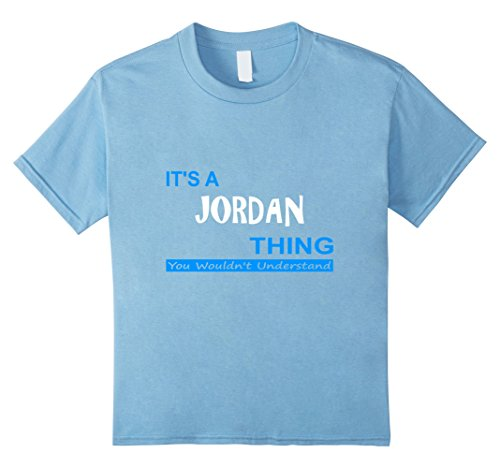 Kids ''It's a Jordan Thing, You Wouldn't Understand'' T-Shirt 10 Baby Blue by Boy Name Tees