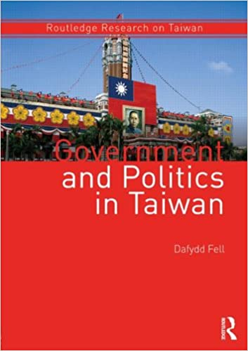 Government and Politics in Taiwan (Routledge Research on Taiwan