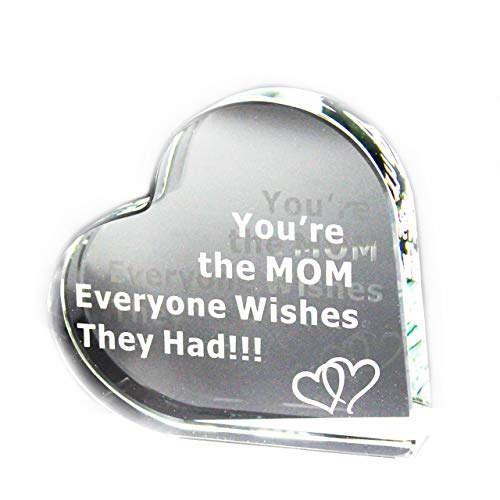 Gift for Mom You're The MOM Everyone Wishes They Had Engraved Glass Heart for Christmas Mom Mothers Day Birthday Best Present from Son Daughter Husband Crystal Sentimental Saying - Happy Birthday Plaque