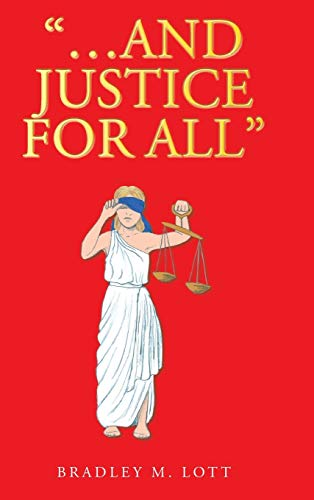 """""""…And Justice for All"""""""