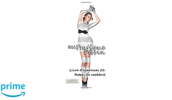 Pratique Dessin Livre Dexercices 21 Robes De Cocktail