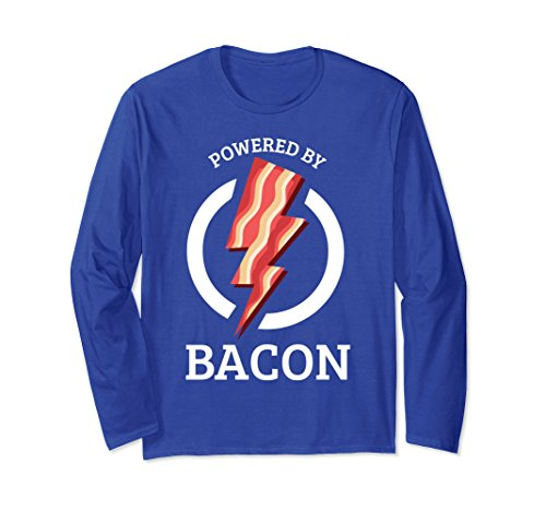Unisex Powered By Bacon - Funny Breakfast Food Long Sleeve Shirt XL: Royal Blue