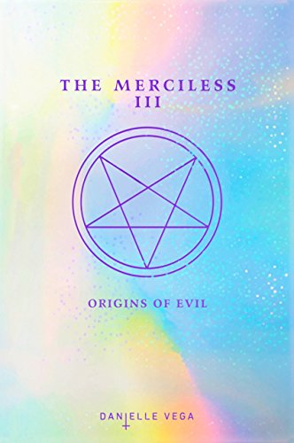 The Merciless III: Origins of Evil (A Prequel) -