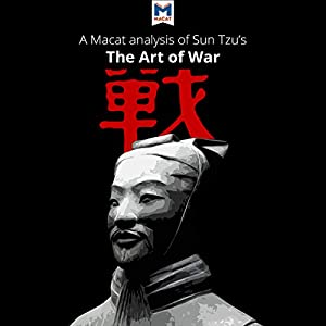 A Macat Analysis of Sun Tzu's The Art of War Audiobook