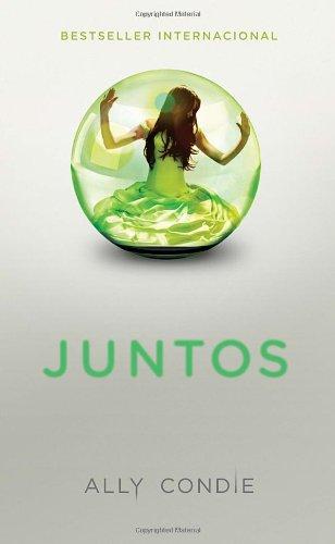 Juntos [Ally Condie] (Tapa Blanda)