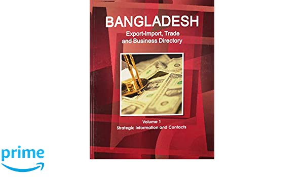 Bangladesh Export-Import Trade and Business Directory (World