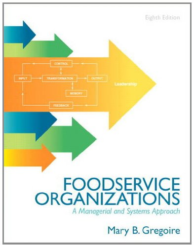 Food Service Organizations: A Managerial and Systems Approach (8th Edition)
