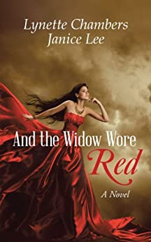 And the Widow Wore Red: A Novel by [Lynette Chambers Janice Lee]