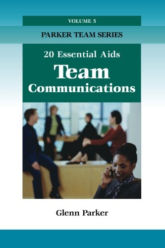 Team Communications: 20 Essential Aids