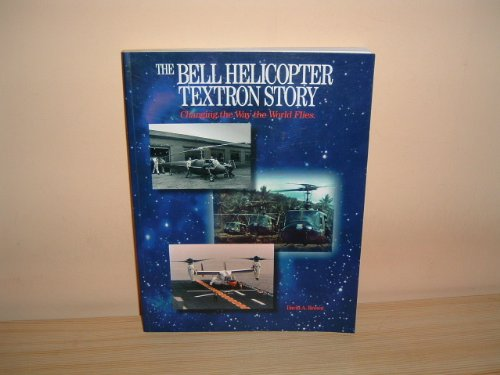 bell-helicopter-textron-story-changing-the-way-the-world-flies