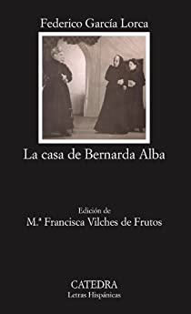 La casa de Bernarda Alba par García Lorca