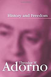 History and Freedom: Lectures 1964-1965