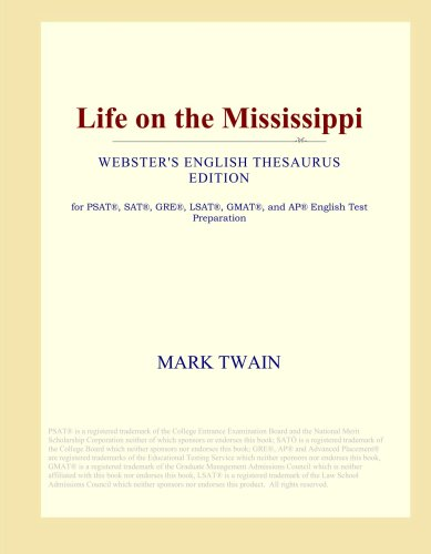 Life on the Mississippi (Webster's English Thesaurus Edition) PDF Text fb2 book