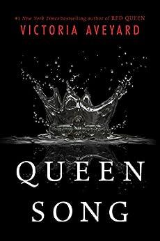 Queen Song (Red Queen Novella) por [Aveyard, Victoria]