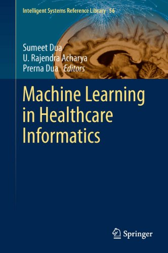 Machine Learning in Healthcare Informatics: 56 (Intelligent Systems Reference Library) Pdf