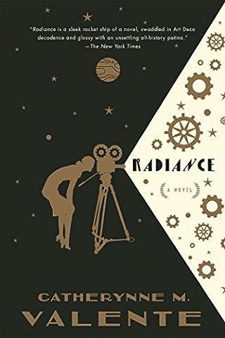 Radiance: A Novel - Little Space Explorers