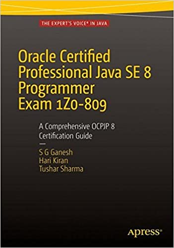 Oracle Certified Professional Java SE 8 Programmer Exam 1Z0-809: A ...