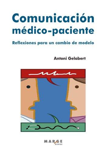 Descargar Libro Comunicación Médico-paciente Antoni Gelabert