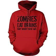 Zombies Eat Brains so You're Safe Hoodie Funny Zombie Sweatshirt Undead Hoodie XL