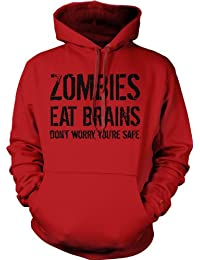Zombies Eat Brains so You're Safe Hoodie Funny Zombie Sweatshirt Undead Hoodie XXL