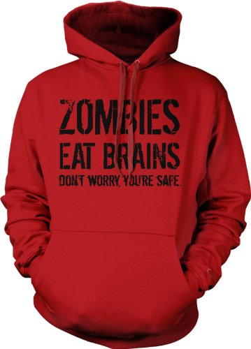 Unisex Zombies Eat Brains So You're Safe Hoodie Funny Undead Outbreak Sweatshirt (Red) - L -