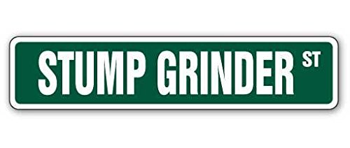 "Cortan360 STUMP GRINDER Street Sign grinding cutter signs landscaper tree 8"" Sticker Decal"