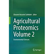 Agricultural Proteomics Volume 2: Environmental Stresses