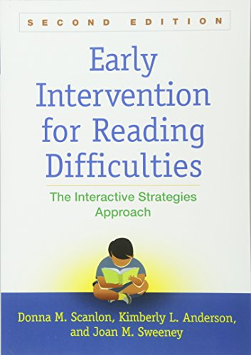 Early Intervention for Reading Difficulties, Second Edition: The Interactive Strategies Approach