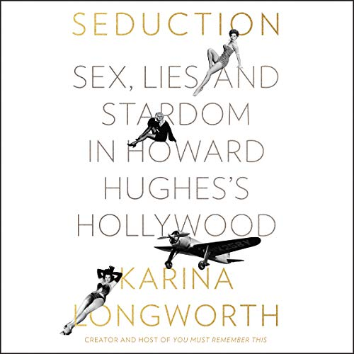 Pdf Arts Seduction: Sex, Lies, and Stardom in Howard Hughes's Hollywood