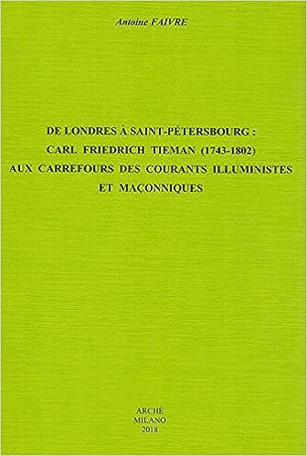 """Résultat de recherche d'images pour """"Antoine Faivre, Carl Friedrich Tieman (1743-1802): Aux carrefours des courants illuministes et maçonniques (Arche, Milan)"""""""