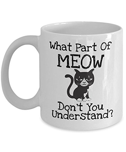 What Part Of Meow Mug, Gift for Her, Cat Lover, Funny Mug, Cute Mug, Cat Mug, Cat Unicorn Mug, Cat Coffee Cup, 11oz 15oz, Cute Gift, Unique Coffee Mug