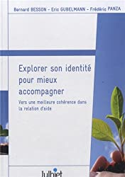 Vers une meilleure cohérence dans la relation d'aide : Explorer son identité pour mieux accompagner